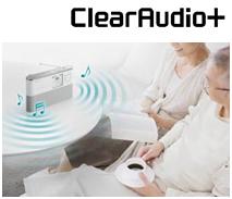 ClearAudio+ 豊かな低・高音、クリアな音を楽しめる高音質機能を新たに装備