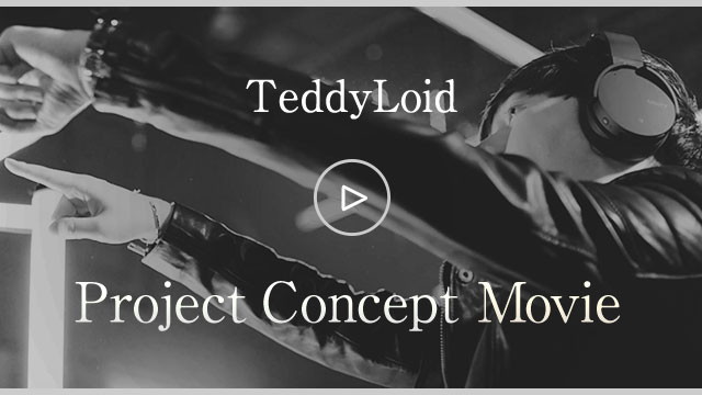 TeddyLoid Project Concept Movie