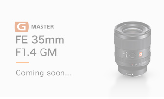 FE 35mm F1.4 GM Coming soon...