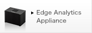 Edge Analytics Appliance