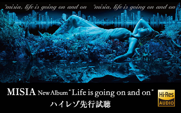 "MISIA New Album ""Life is going on and on"" ハイレゾ先行試聴 in Sony Store"