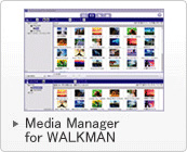 Meida Manager for Walkman